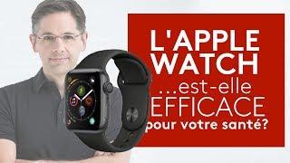 L'Apple Watch est-elle efficace pour votre santé ?