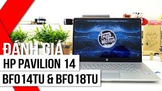 FPT Shop - Đánh giá Hp Pavilion 14 bf018Tu và bf014TU: Thiết kế cao cấp, cấu hình tốt