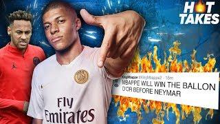 """Kylian Mbappe Will Win The Ballon d'Or Before Neymar""  | #HotTakes"