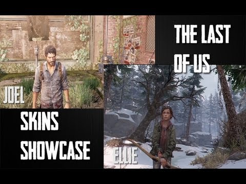 The Last Of Us - All Skins Showcase