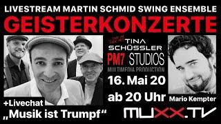 Geisterkonzert: Martin Schmid Swing Ensemble | Mario Kempter | Tina Schüssler im Talk
