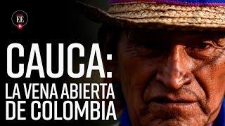Violencia en Cauca, una situación dramática - Noticias - El Espectador