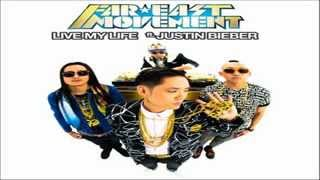 Far East Movement - Live My Life (feat. Justin Bieber