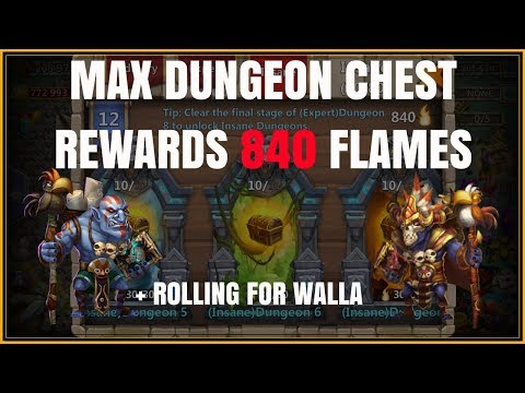 MAX 840 FLAMES DUNGEON CHEST REWARDS - CASTLE CLASH