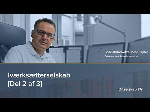 Iværksætterselskab [Del 2 af 3] - Advokat Jacob Tøjner #7
