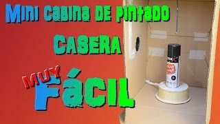 Mini cabina de pintado casera y económica. DIY Mini homemade paint booth and economic.