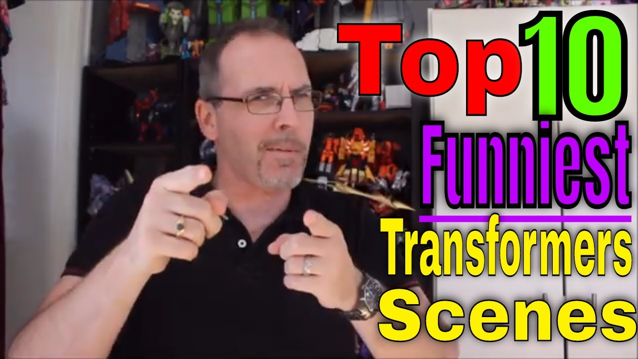 GotBot Counts Down: Top 10 Funniest Transformers Moments/Scenes
