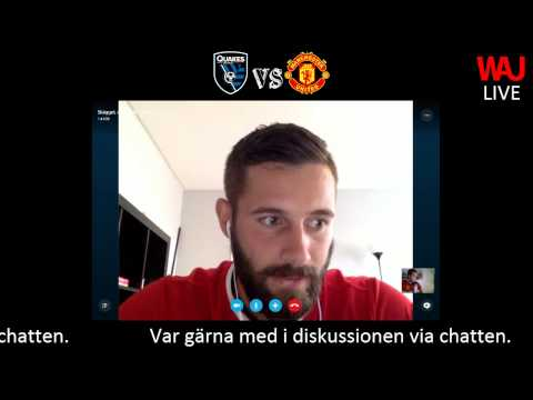 WAU Podcast Live-bevakning, Man United vs San Jose Quakes