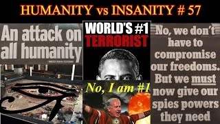 HUMANITY vs INSANITY  - #57 : Prelude to WW3?