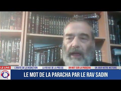 Le mot de la Paracha par le Rav Sadin