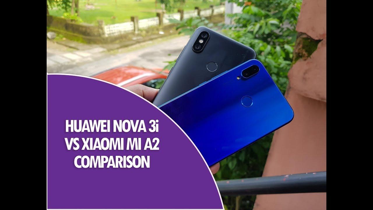 Huawei Nova 3i vs Xiaomi Mi A2 Detailed Comparison