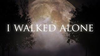 I Walked Alone | Rachel Rose Mitchell