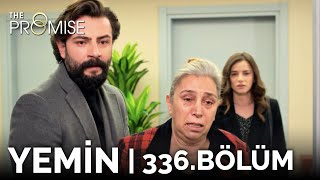 Yemin 336. Bölüm | The Promise Season 3 Episode 336