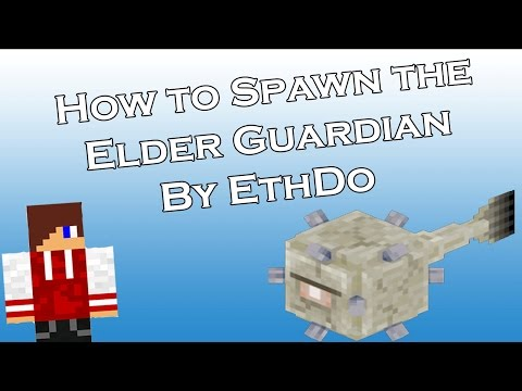 How to Spawn the Elder Guardian in Minecraft