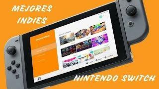 Los indies IMPRESCINDIBLES de Nintendo Switch   Los mejores