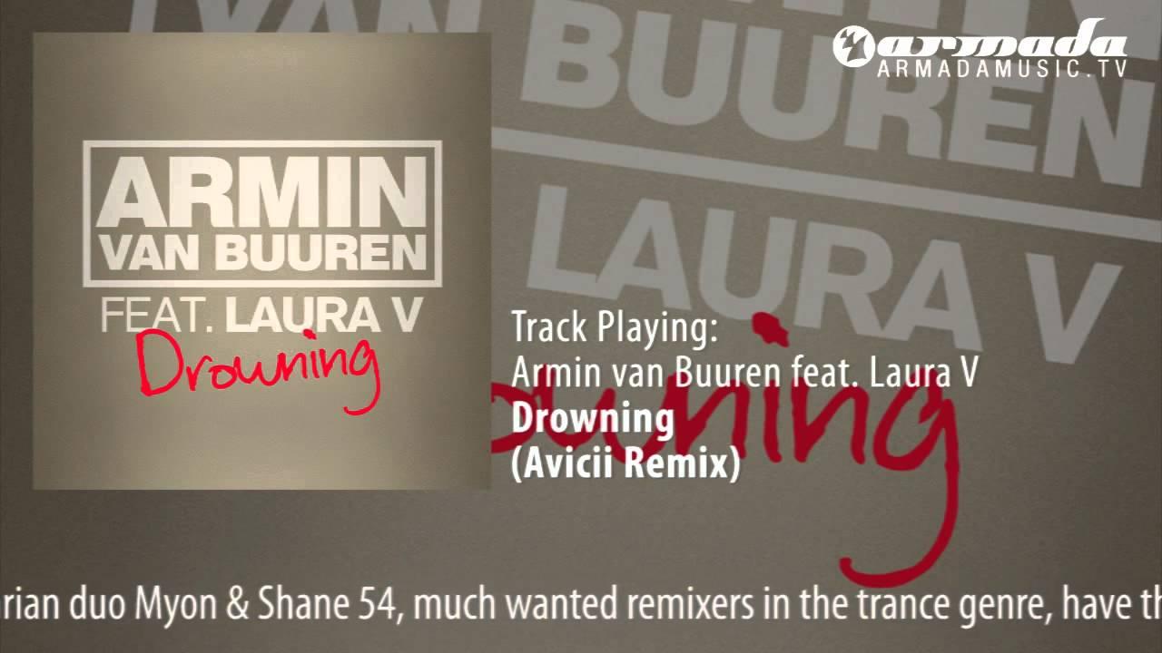 Armin van Buuren ft. LAURA V - Drowning (Avicii Remix ...