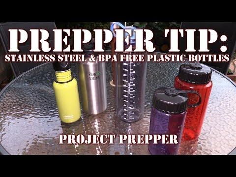 Prepper Tip: Stainless Steel & BPA Free Plastic Bottles - Project Prepper
