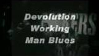Watch Alarm Devolution Working Man Blues video