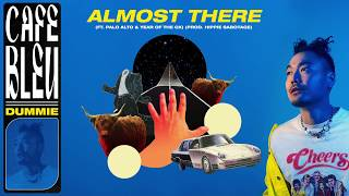 DUMBFOUNDEAD - ALMOST THERE (FT. PALO ALTO & YEAR OF THE OX) [OFFICIAL AUDIO]