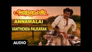 T-series tamil presents vanthenda palkaran song from movie annamalai starring rajanikanth, khushboo. music by deva. subscribe us: http://bit.ly/subscri...