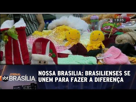 Nossa Brasília: Brasilienses se unem para fazer a diferença