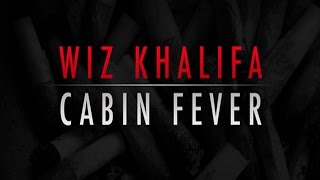 Video Wiz Khalifa - Cabin Fever (Full Mixtape) download MP3, 3GP, MP4, WEBM, AVI, FLV Juni 2017