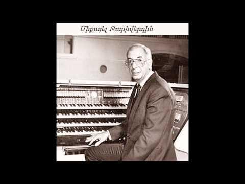 Известные мелодии и песни композиторов армянского происхождения (1 часть)