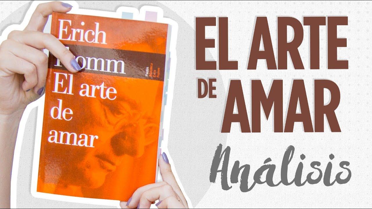 El arte de amar / Erich Fromm / Análisis