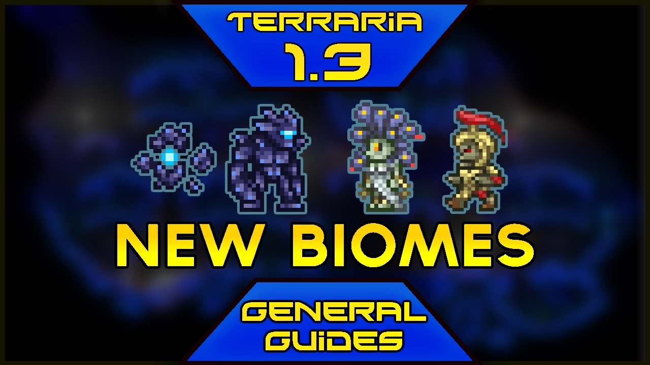 Terraria 1 3 General Guide New Biomes Youtube