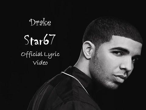 DRAKE -STAR67  Lyrics ..(If you're read...!)