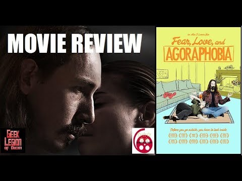 FEAR, LOVE AND AGORAPHOBIA ( 2017 Lori Petty ) Drama / Comedy Movie Review
