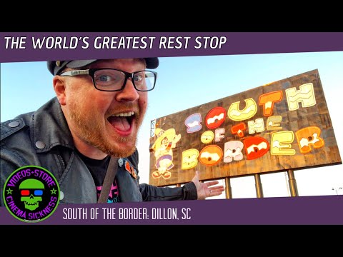 The World's Greatest Rest Stop | South Of The Border: Dillon, SC