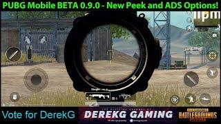 PUBG Mobile BETA 0.9.0 - New Peek and ADS (Scope) Options Explored | DerekG