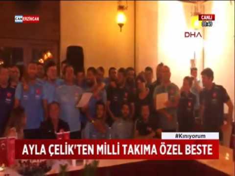 AYLA ÇELİK'TEN MİLLİ TAKIMA ÖZEL BESTE