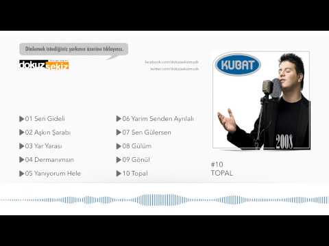 Kubat - Topal  (Official Full Albüm) mp3