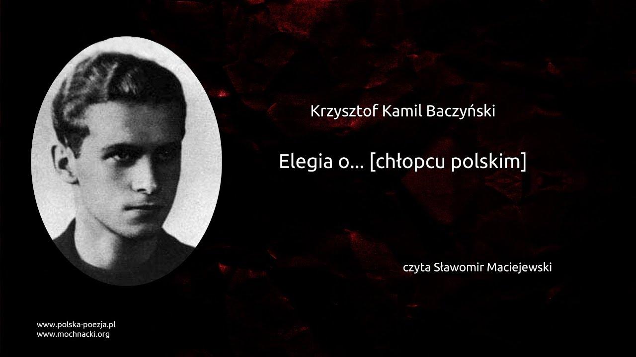 Krzysztof Kamil Baczyński Elegia O Chłopcu Polskim