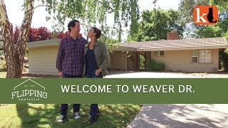 FLIPPING FANTASTIC:  WELCOME TO WEAVER DRIVE
