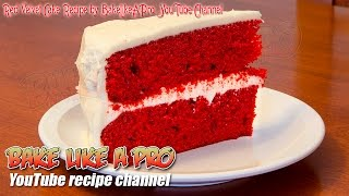 Easy Red Velvet Cake Recipe By BakeLikeAPro