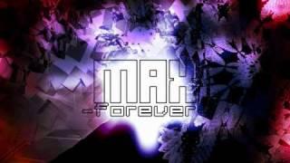 max forever dm ashura feat naoki