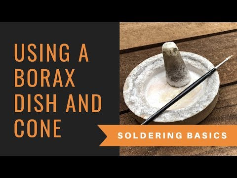 Learning How To Use Your Borax Cone And Dish - Best Solder Flux EVER When Making Your Own Jewelry