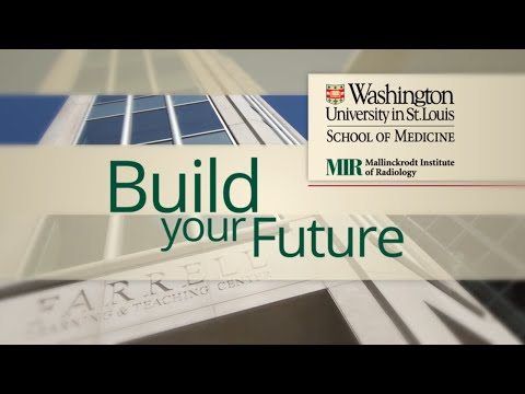 Build Your Future with Mallinckrodt Institute of Radiology