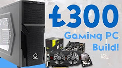 INSANE £300 BUDGET GAMING PC BUILD 2016! [1080P - CONSOLE KILLER]