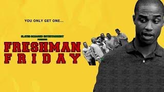 Freshman Friday - Trailer