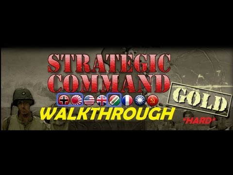 "Strategic Command WWII Global Conflict GOLD #1  ""Fall Weiss"" Walkthrough"