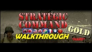 """Strategic Command WWII Global Conflict GOLD #1  """"Fall Weiss"""" Walkthrough"""