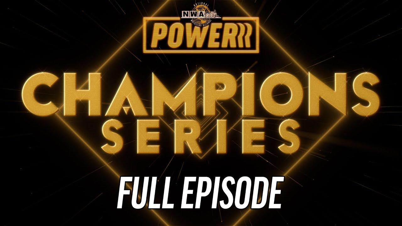 Champions Series Draft - Full Episode | NWA Powerrr S5E6