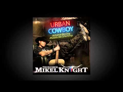 Mikel Knight Urban Cowboy COUNTRY COUNTDOWN