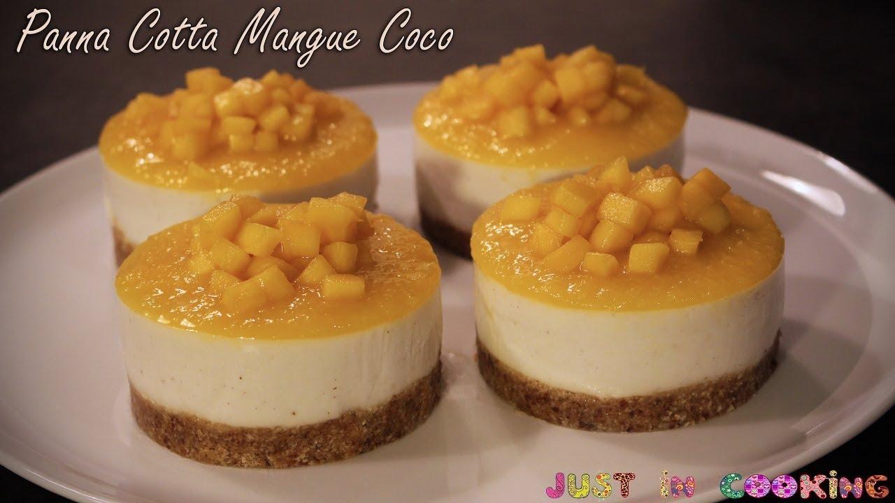 Recette De Panna Cotta Vegan Mangue Coco Youtube