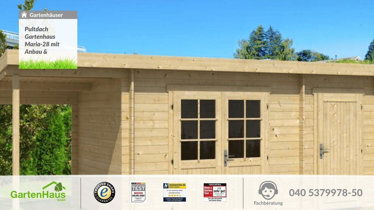 pultdach gartenhaus maria-28 mit anbau & schleppdach - youtube