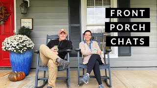 Front Porch Chats - A Candid Conversation // Gardening with Creekside